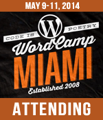 I am Attending WordCamp Miami 2014