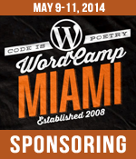 I am a Proud Sponsor of WordCamp Miami 2014