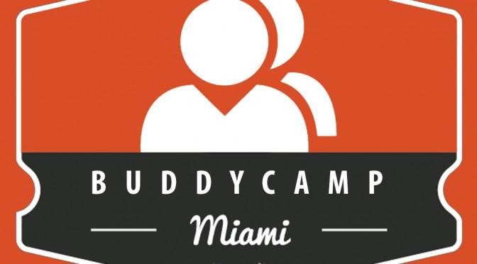 Announcing BuddyCamp Miami 2015!
