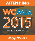 I am Attending WordCamp Miami 2015″ title=